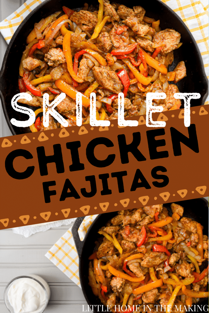 Two photo frames, both containing a cast iron skillet filled with fajita ingredients: chicken breast, peppers, and onions. The text reads: Skillet Chicken Fajitas