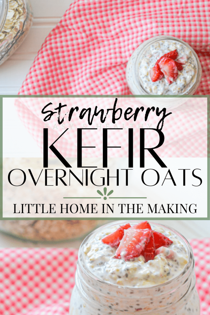 A jar of overnight oats, garnished with sliced strawberries and resting on a gingham tablecloth. Text reads: Strawberry Kefir Overnight Oats