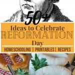 50+ Ways to Celebrate Reformation Day