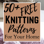 50+ FREE Knitting Patterns for Your Home