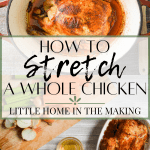 How to Stretch a Whole Chicken - Three Meals From One Chicken!