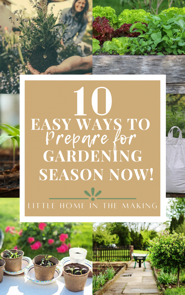 The text reads: 10 ways to prepare for gardening season now. 6 frames of gardening related photos including a transplant, raised bed, peat pots filled with seedlings, a bag of compost, and a stone path with a wheelbarrow.