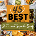 45 of the Best Side Dishes for Butternut Squash Soup