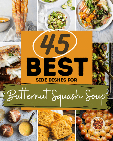 The text reads: 45 BEST side dishes for Butternut Squash Soup.
