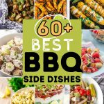 60+ BBQ Side Dishes for The Best Summer Ever