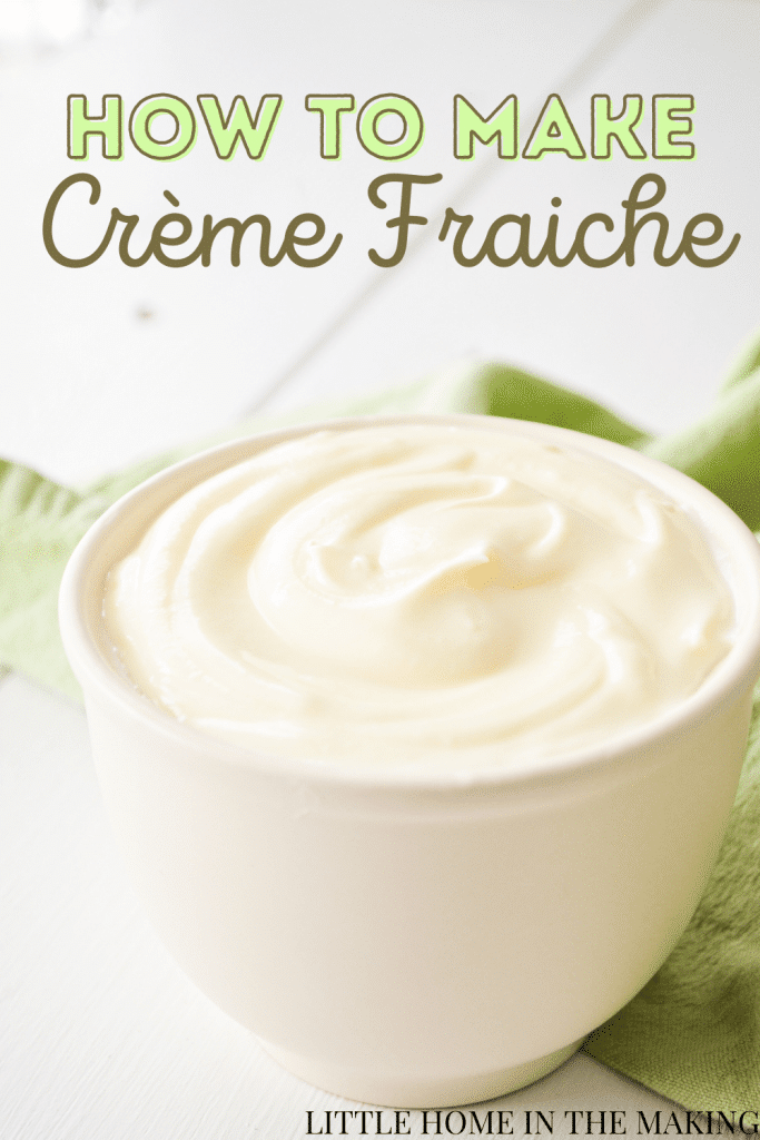 A small crock, filled with crème fraiche and resting on a green napkin. The text reads: How to make crème fraiche.