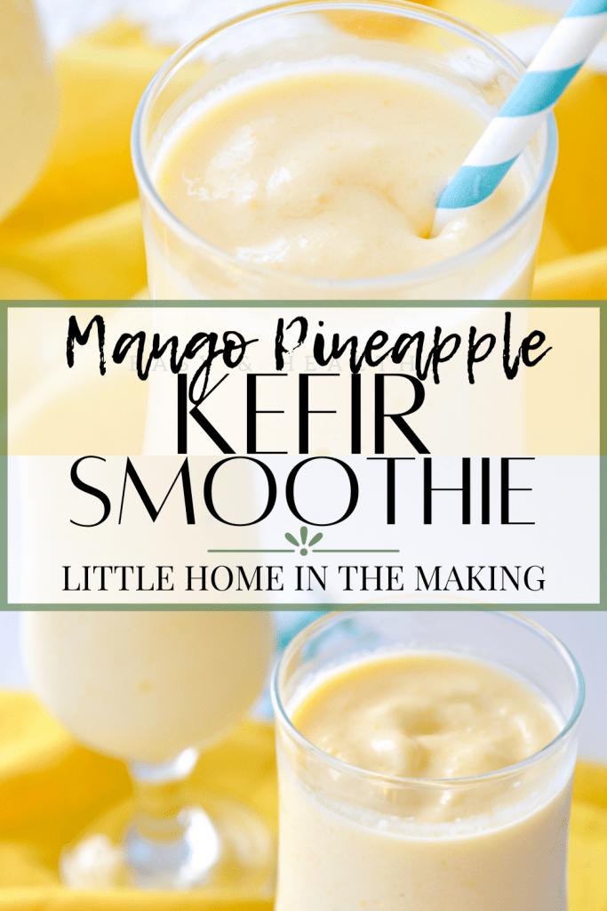 Mango pineapple kefir smoothie.