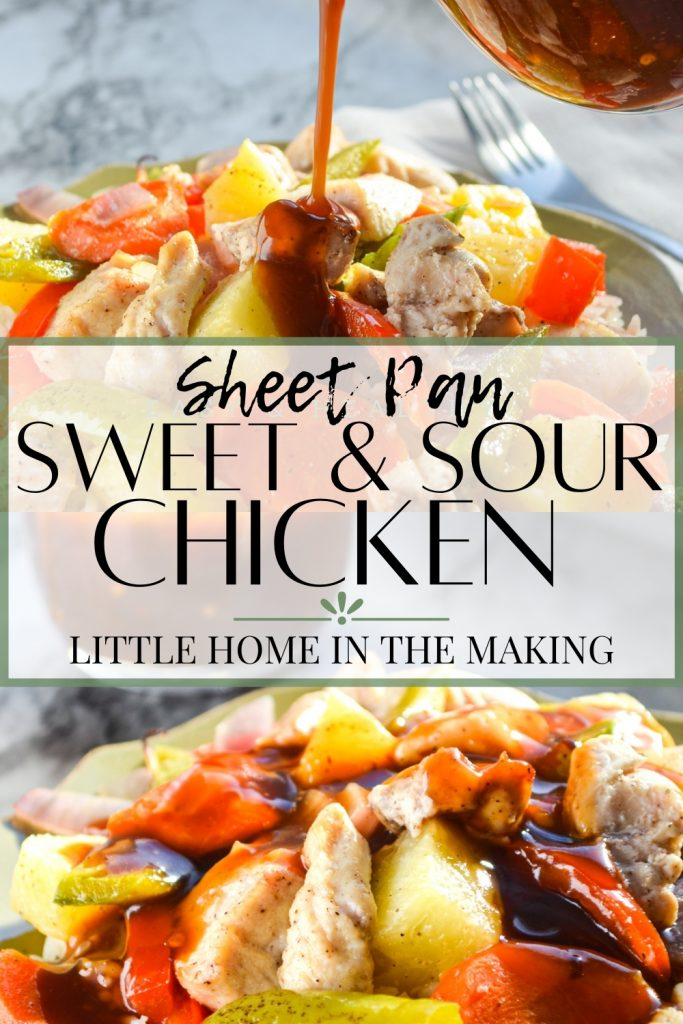The top frame is sweet and sour sauce being poured onto a mound of chicken and vegetables. The bottom frame is a close up of a plate of sweet and sour chicken. The text reads: Sheet Pan Sweet and Sour Chicken