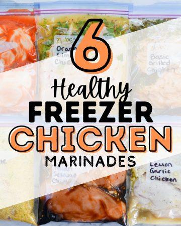 6 healthy freezer chicken marinades