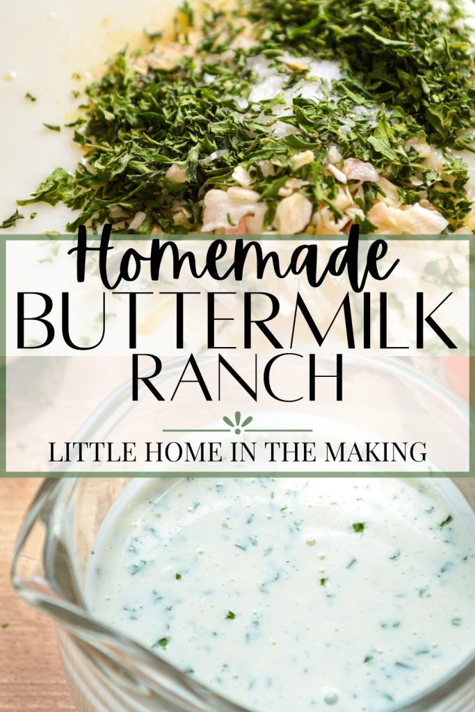 Homemade Buttermilk Ranch Dressing - Little Home in the Making