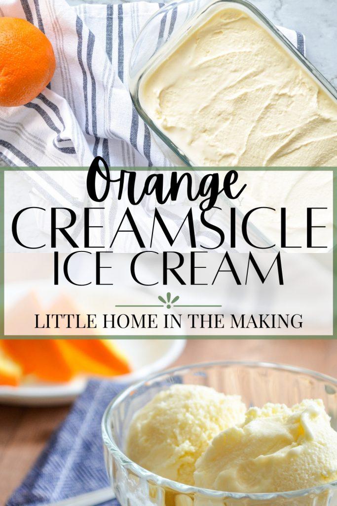 Orange Creamsicle Ice Cream
